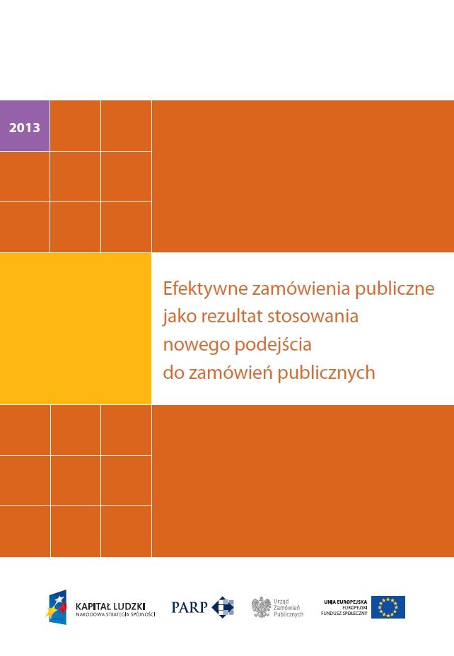 Efektywne zamówienia publiczne jako rezultat stosowania nowego podejścia do zamówień publicznych