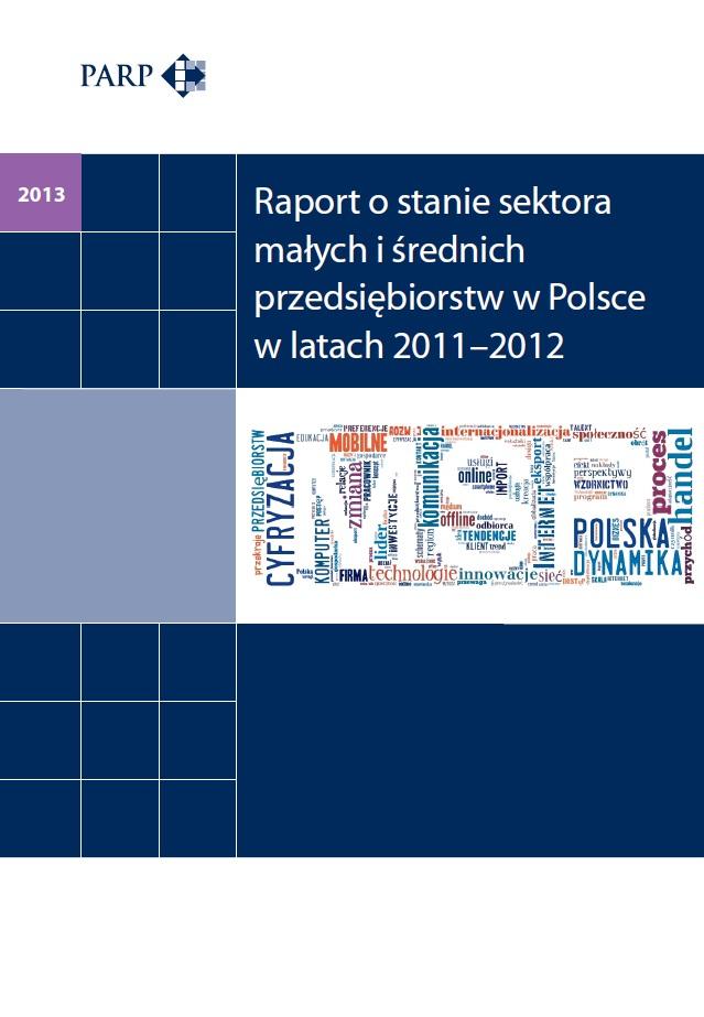 Raport o stanie sektora MSP w Polsce w latach 2011-2012