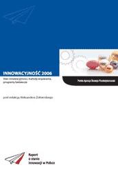 Innowacyjność 2006 - Stan innowacyjności, metody wspierania, programy badawcze