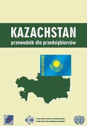 Kazachstan - przewodnik rynkowy