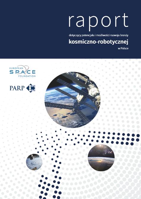 Potencjał i możliwości rozwoju branży kosmiczno-robotycznej w Polsce