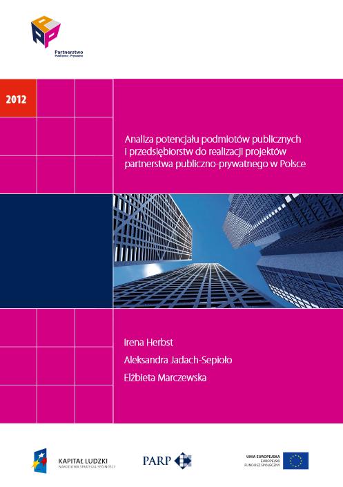 Analiza potencjału podmiotów publicznych i przedsiębiorstw do realizacji projektów PPP w Polsce