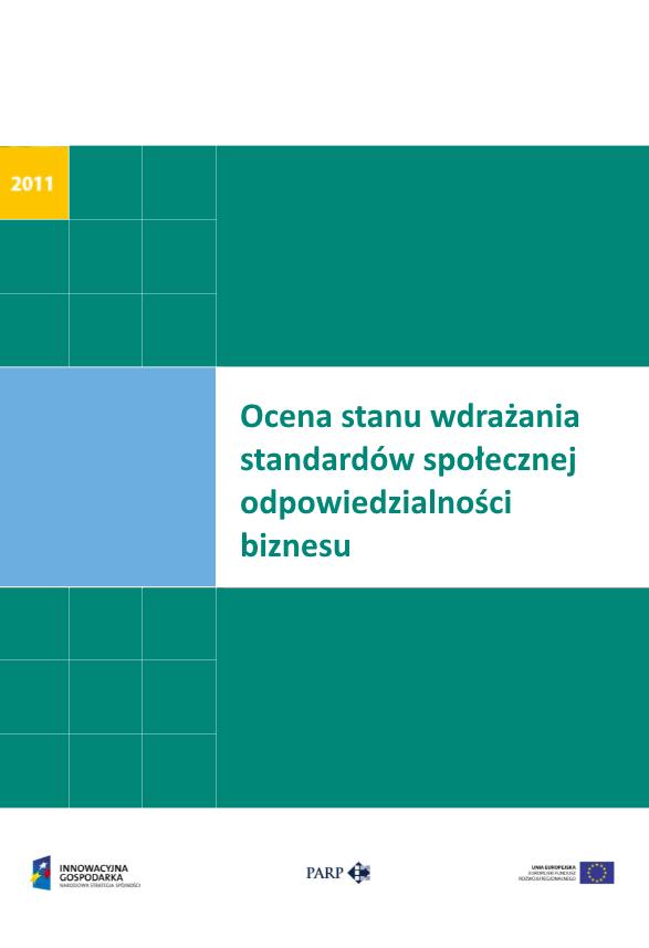 Ocena stanu wdrażania standardów społecznej odpowiedzialności biznesu