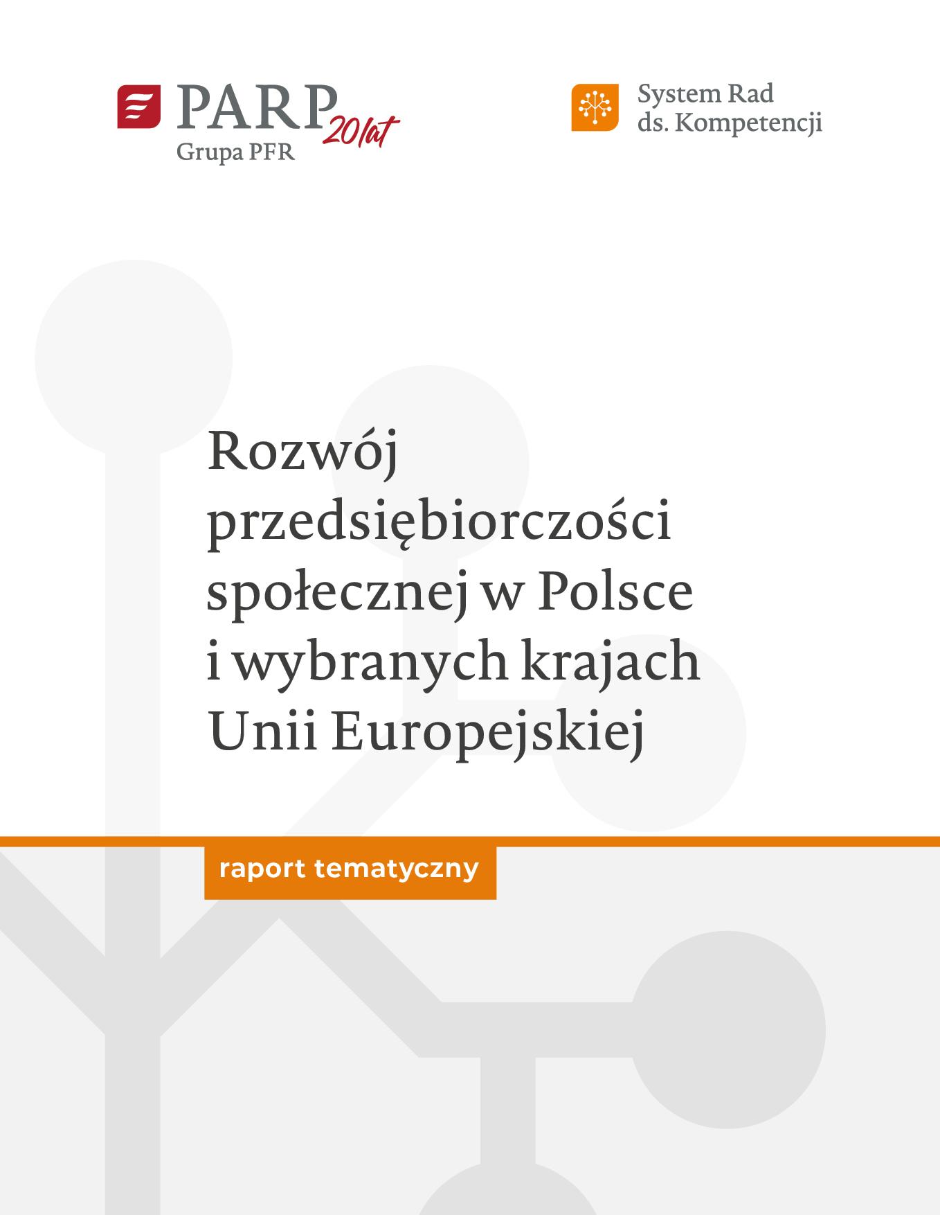 Rozwój przedsiębiorczości społecznej w Polsce i wybranych krajach Unii Europejskiej