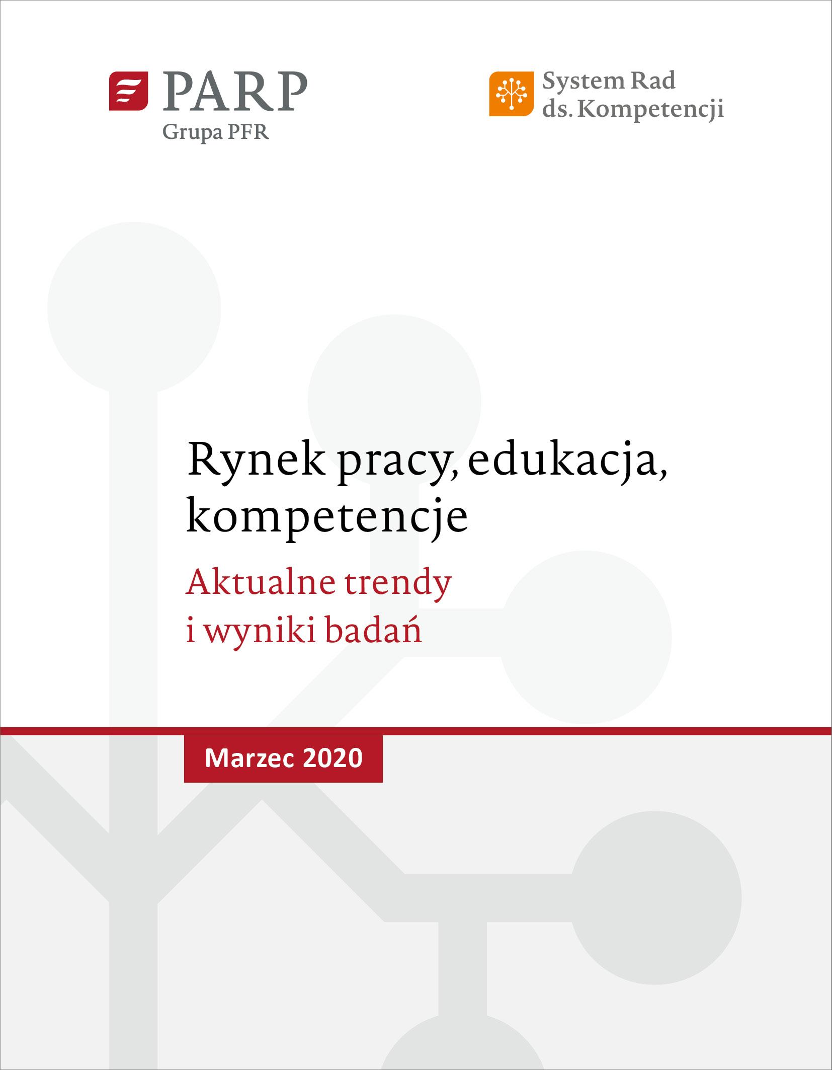 Rynek pracy, edukacja, kompetencje - marzec 2020