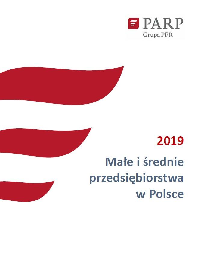 Małe i średnie przedsiębiorstwa w Polsce - 2019