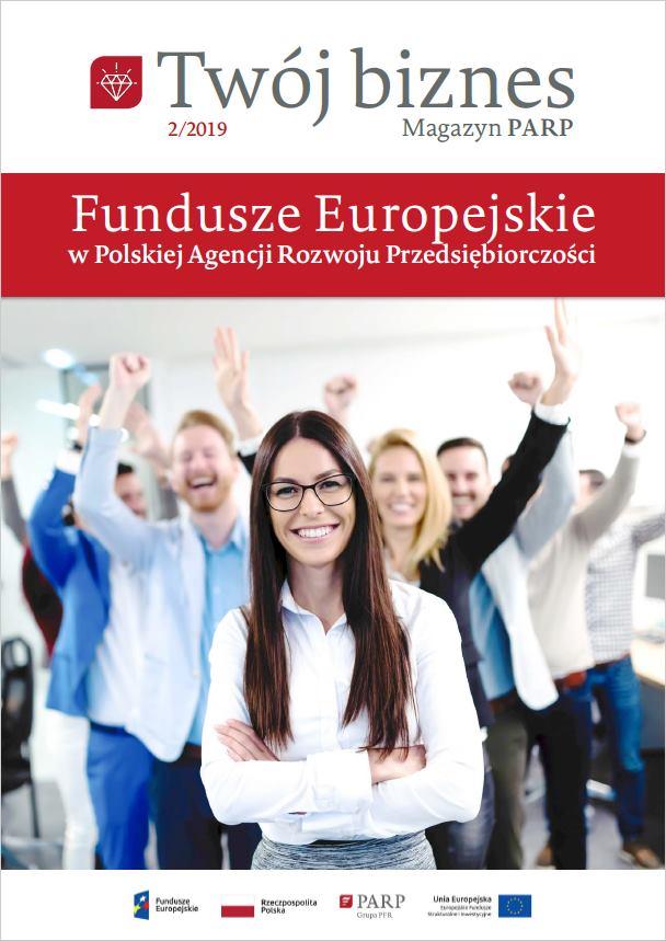 Twój biznes: Fundusze Europejskie w PARP nr 2