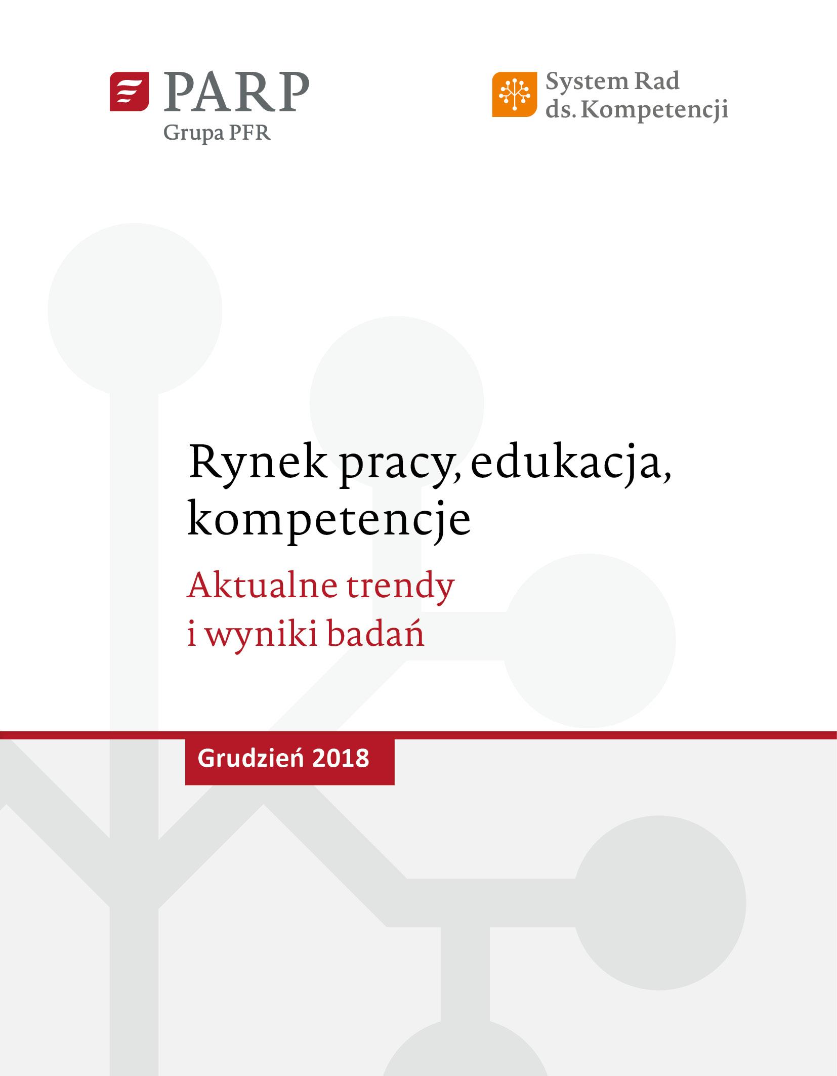 Rynek pracy, edukacja, kompetencje - grudzień 2018