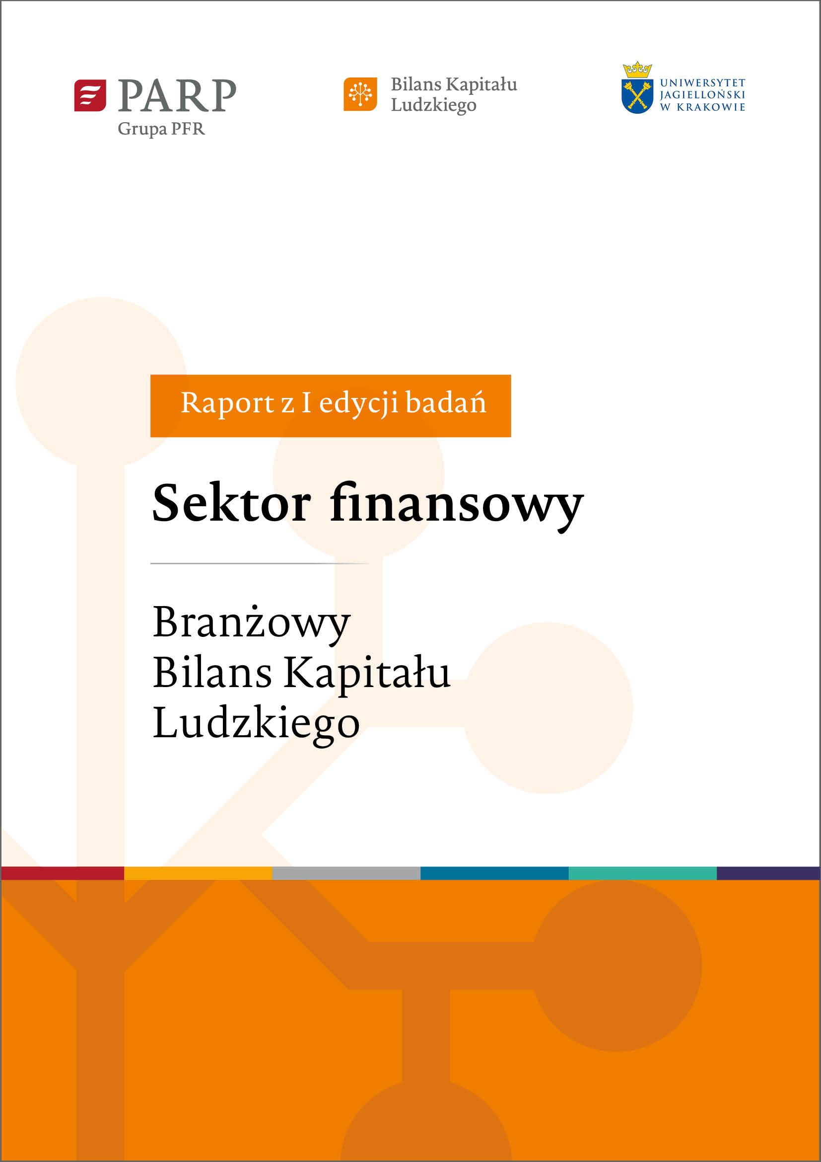 Sektor finansowy. Branżowy Bilans Kapitału Ludzkiego