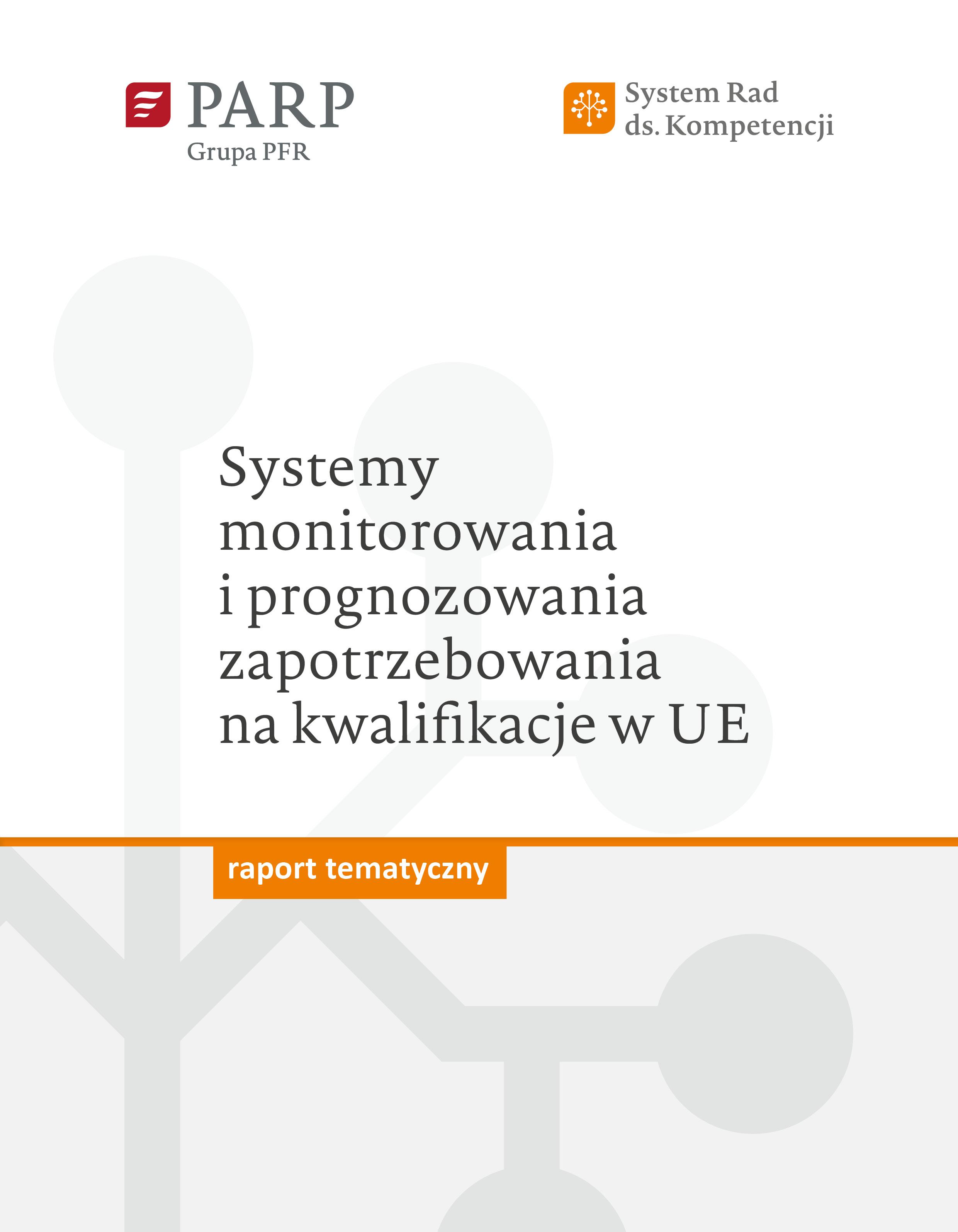Systemy monitorowania i prognozowania zapotrzebowania na kwalifikacje w UE