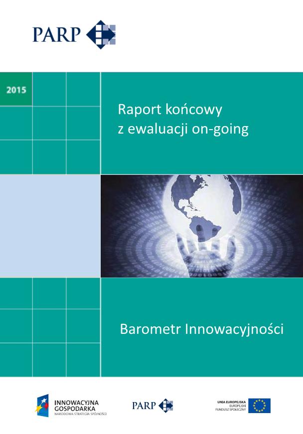 Barometr Innowacyjności - Raport końcowy z ewaluacji on-going