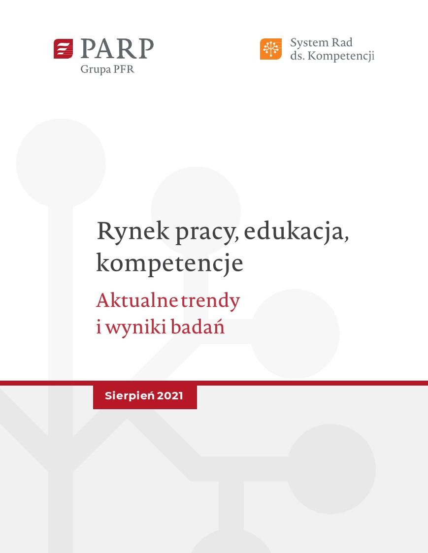 Rynek pracy, edukacja, kompetencje - sierpień 2021