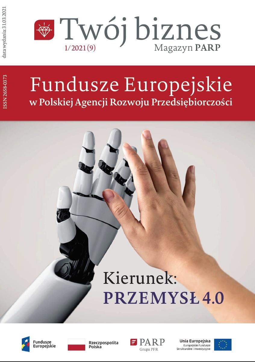 Twój Biznes: Fundusze Europejskie w Polskiej Agencji Rozwoju Przedsiębiorczości
