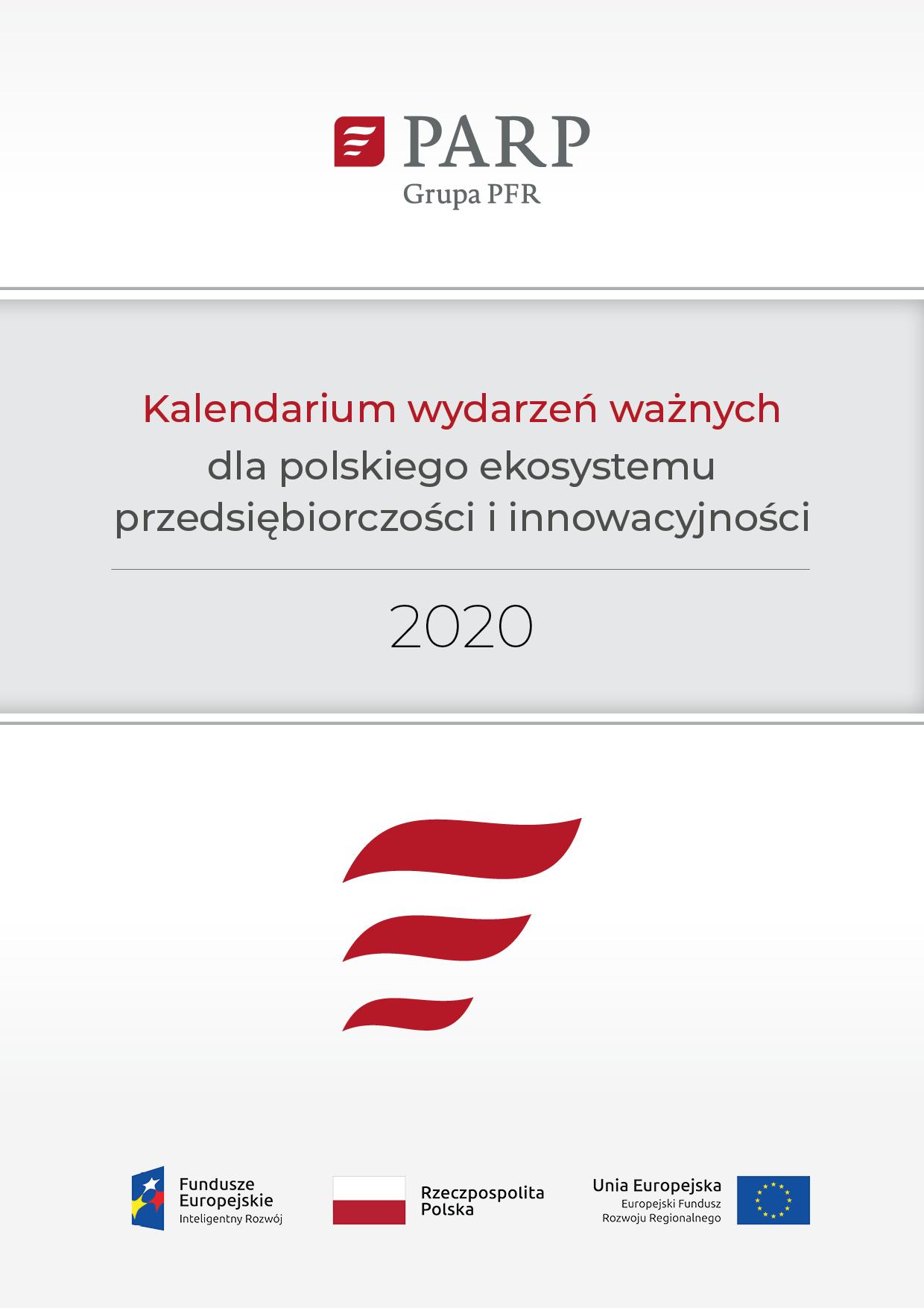 Kalendarium ważnych wydarzeń dla polskiego ekosystemu przedsiębiorczości i innowacyjności w 2020 r.